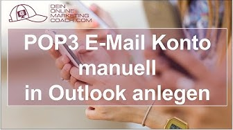 POP3 E-Mail Konto manuell im Outlook anlegen