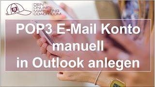 POP3 E-Mail Konto manuell im Outlook anlegen