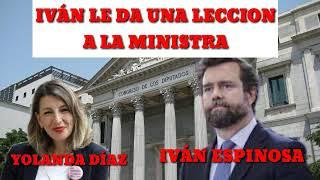 IVÁN ESPINOSA LE DA UNA LECCIÓN A LA MINISTRA DE TRABAJO
