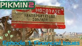 Pikmin 2 - Episode 1: Financial Issues