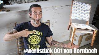Mach doch mal #einen Designer Stuhl / Werkstück 001 von Hornbach