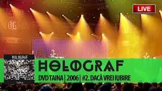 Смотреть клип Holograf - Dacă Vrei Iubire