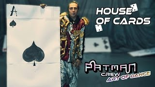 Baixar Patman Crew - House of Cards