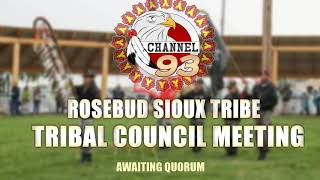 Rosebud Sioux Tribe Council Meeting - 08/20/19