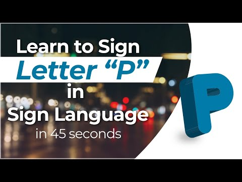 """How to Sign the Letter """"P"""" in Sign Language?"""