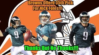 Eagles Rejected A Trade Offer For Nick Foles!!! The Champs Are A Class Act!!!