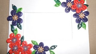 How To Make Beautiful Quilling Photo Frame