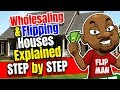 Wholesaling Houses With No Money Explained Step by Step - Free Training