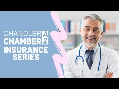 What is a Small Business Health Plan? - Chandler Chamber Insurance Series