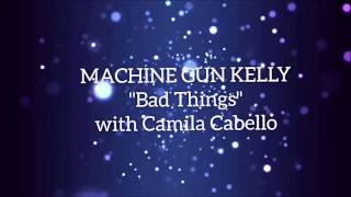 machine gun kelly camila cabello bad things lyrics