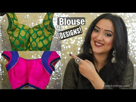 Latest Saree Blouse designs | Indian ethnic wear | Perkymegs