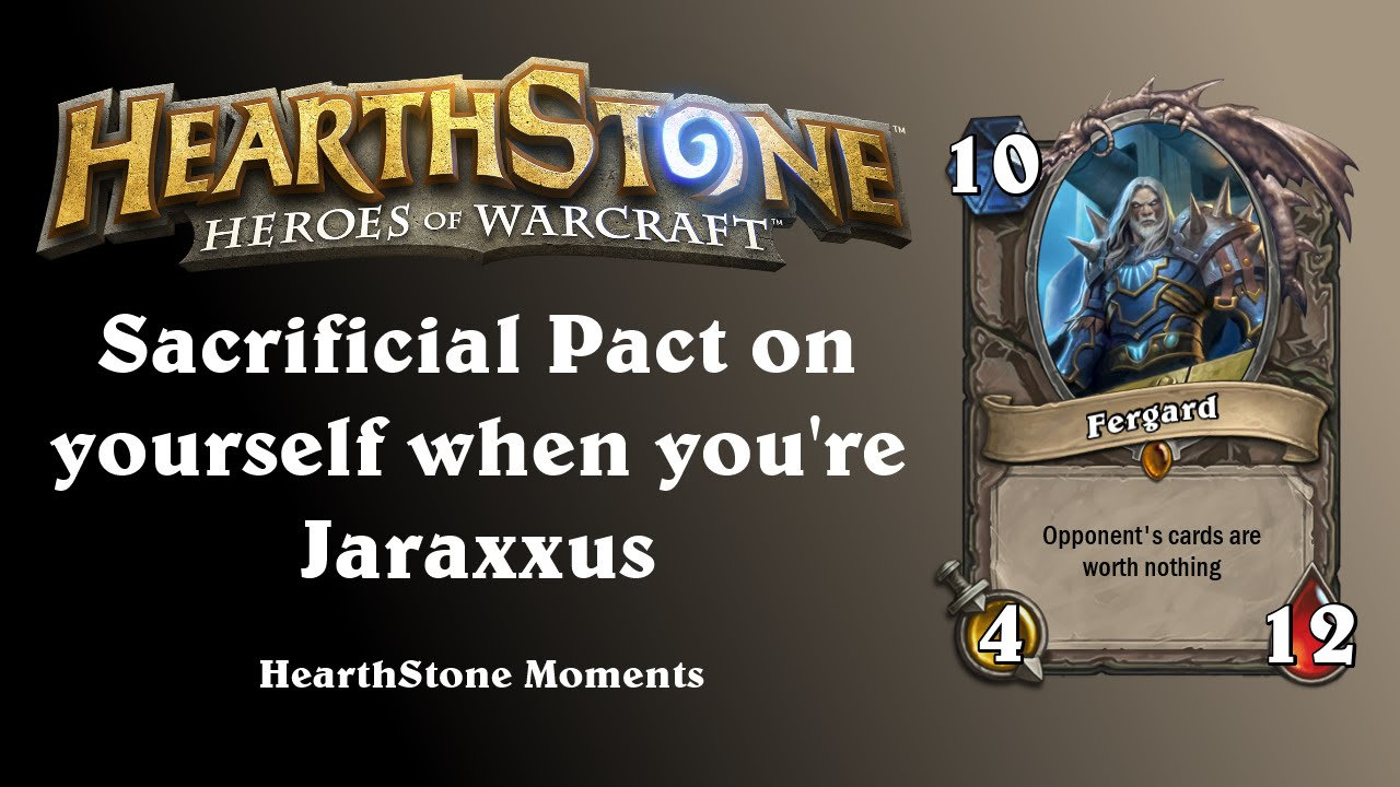 you meet jaraxxus sacrificial pact