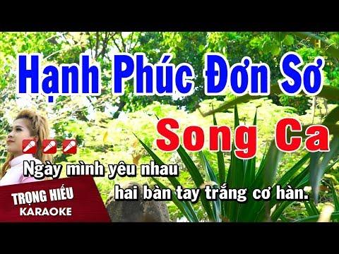 Karaoke Hạnh Phúc Đơn Sơ Song Ca Nhạc Sống | Trọng Hiếu