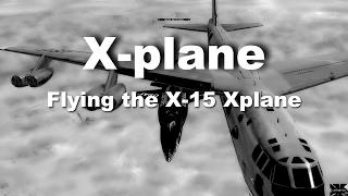 xplane 11 b9 x 15 drop from b52 a film