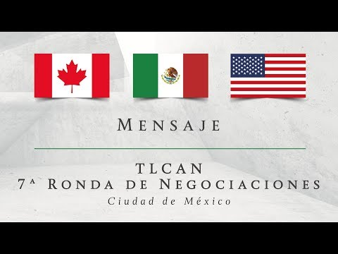 TLCAN 7ª RONDA DE NEGOCIACIONES (ESPAÑOL)