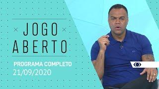 JOGO ABERTO - 21/09/2020 - PROGRAMA COMPLETO