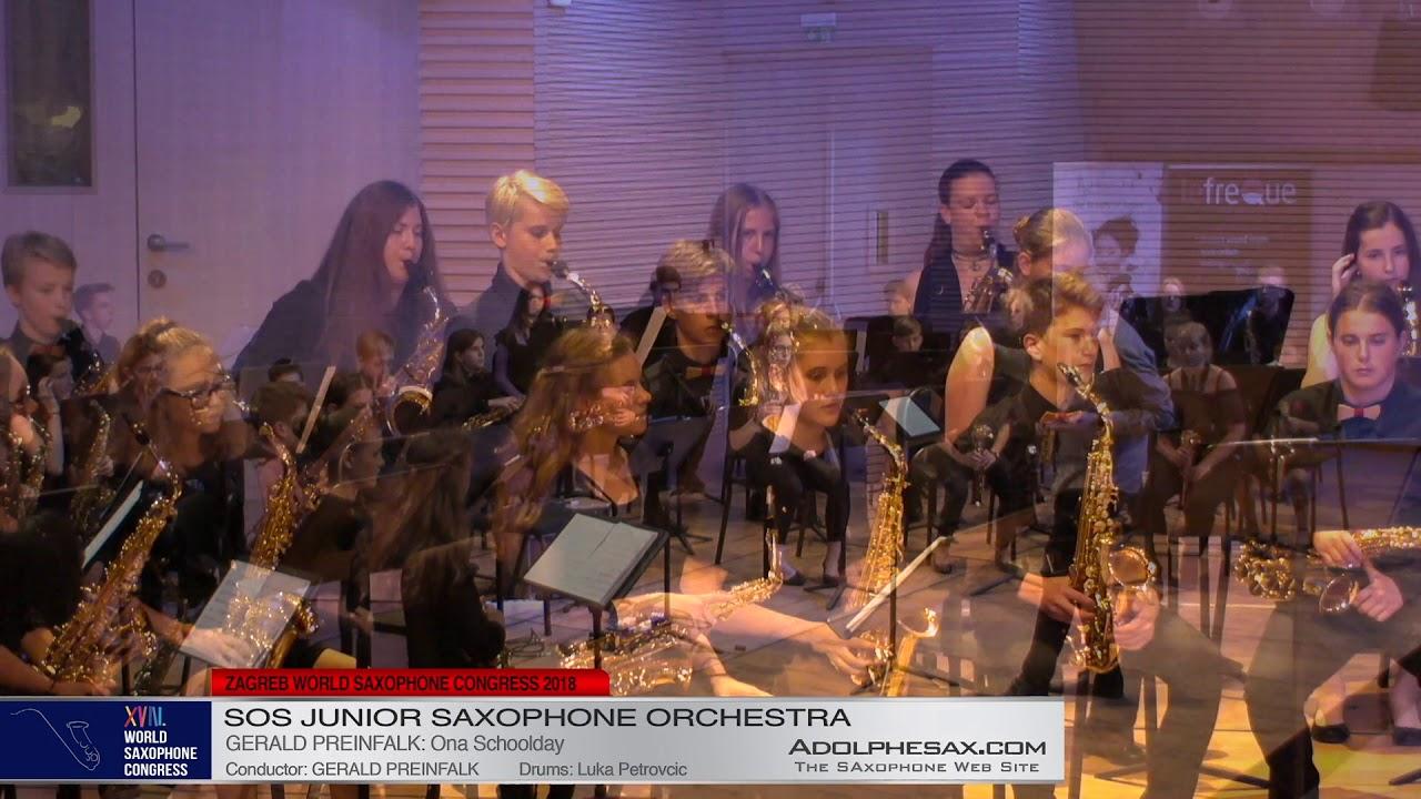 Ona Schoolday by Gerald Preinfalk    SOS Junior Orchestra   XVIII World Sax Congress 2018 #adolphesa