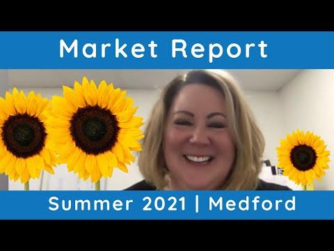 Medford Summer 2021   Market Report