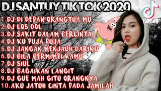 Download Dj SANTUY TIK TOK TERBARU || FULL ALBUM DJ TIK TOK TERBARU