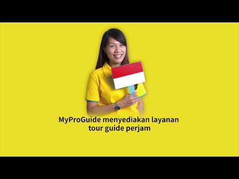 【Apa Kabar!】-- Travel with Indonesian tour guide from MyProGuide