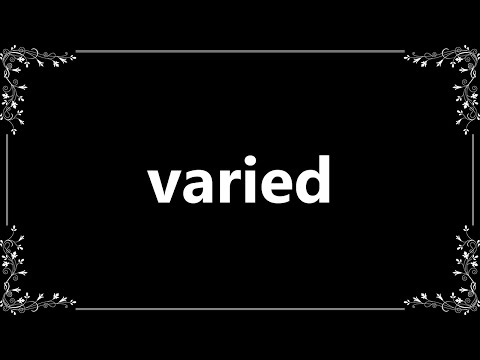 Varied - Definition and How To Pronounce