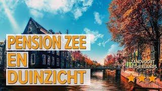 Pension Zee en Duinzicht hotel review Hotels in Zandvoort Netherlands Hotels