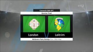 London v Leitrim - Connacht Senior Football Championship 2017 - Quarter Final - HIGHLIGHTS