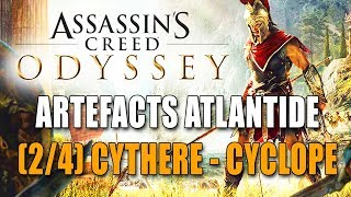 ASSASSIN'S CREED ODYSSEY : ARTEFACTS ATLANTIDE (2/4)  CYTHÈRE  + BOSS FIGHT CYCLOPE ( Brontès )