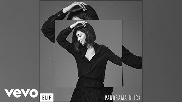 Elif - Panoramablick (Official Audio)