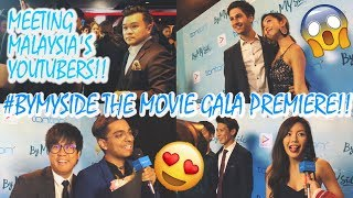 #ByMySide The Movie Premiere with MALAYSIAN YOUTUBERS!! | Vlog 005