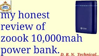 my honest review of zoook 10,000mah power bank....