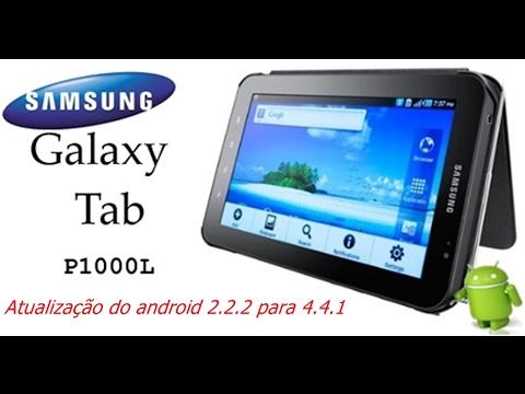 Como Atualizar Android Do Samsung Galaxy Tab P1000L 2.2 Para O Android 4.4.2 .