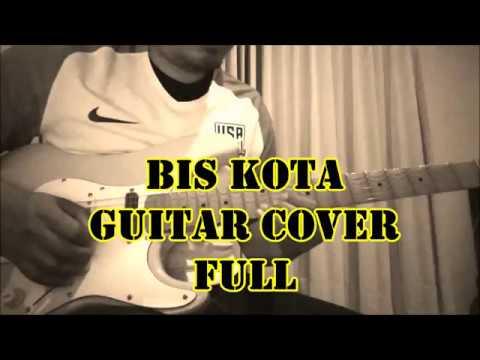 BIS KOTA AHMAD ALBAR (GODBLESS) GUITAR COVER FULL AND TUTORIAL