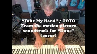 TOTO - Take My Hand cover by Godfrey Townsend