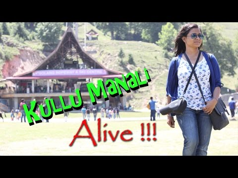 Kullu Manali Documentary | The Truth Behind Being 'Honeymoon Destination'