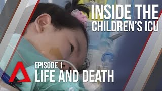 CNA | Inside The Children's ICU | E01 - Life and Death