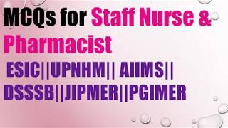 ESIC Staff Nurse Recruitment 2018-19    Questions with