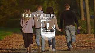 Sigala - What You Waiting For -  ft. Kylie Minogue ( Instrumental )