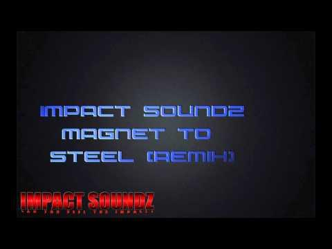 Rupee - Magnet To Steel (Impact Soundz Remix)