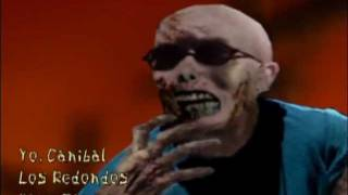 YO, CANIBAL - VIDEOCLIP - LOS REDONDOS ZOMBIES