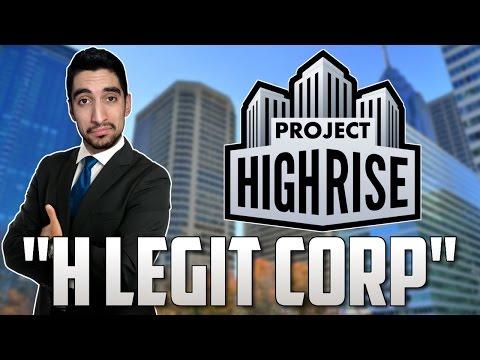 Η Legit CORP - Project Highrise #1