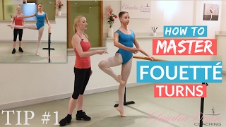 How To Master Fouetté Turns!