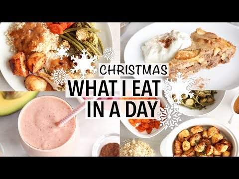 WHAT I EAT IN A DAY - AT CHRISTMAS | Healthy Holiday Recipe Ideas!