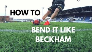 Bend It Like Beckham | Freekick Tutorial | COACH MY SKILLS