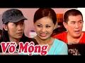 Hai Vo Mong (hoai Linh, Le Giang, Nhat Cuong) video
