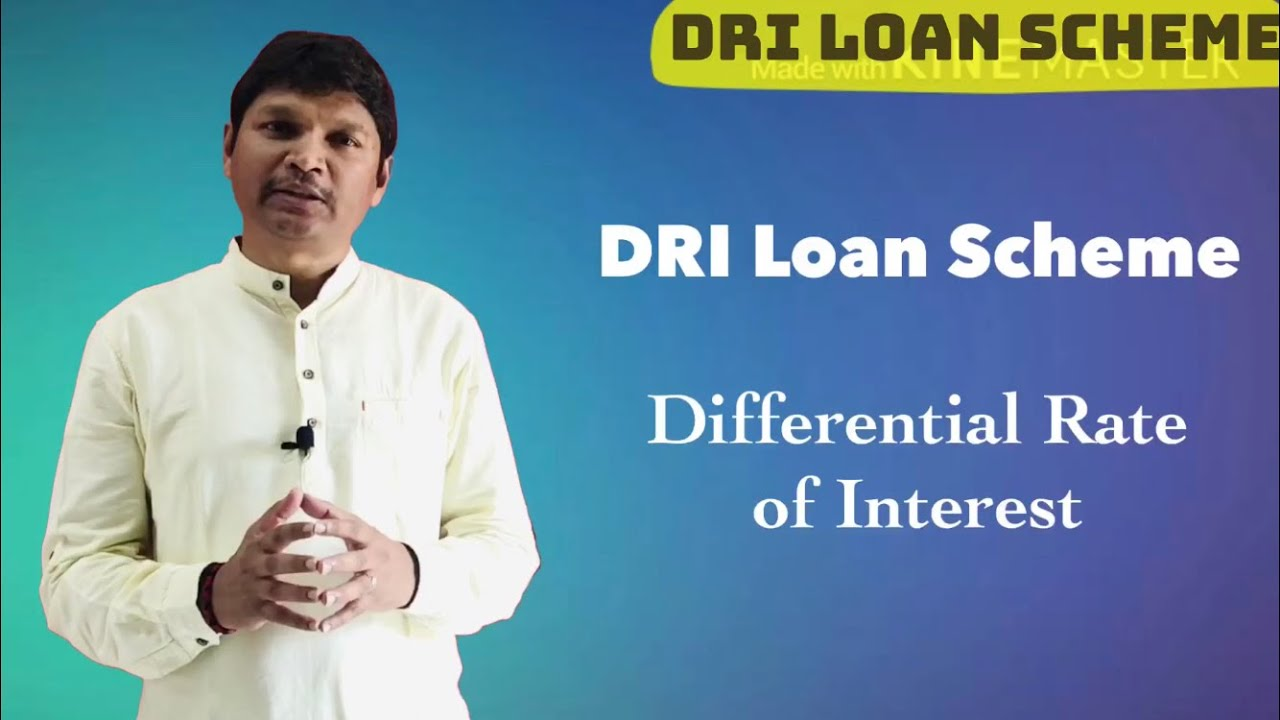 Download DRI Loan Scheme || Differential Rate of Interest ||