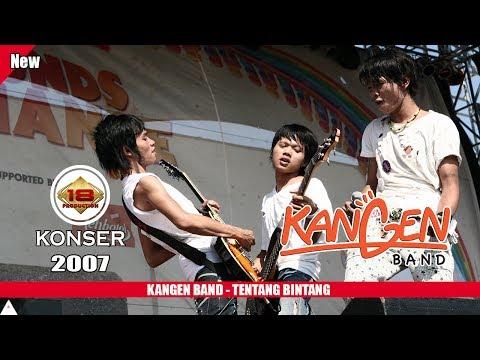 KANGEN BAND - TENTANG BINTANG (LIVE KONSER TASIKMALAYA 2007)