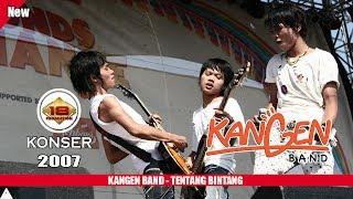 Khusus Buat Para Pecinta KANGEN BAND TENTANG BINTANG LIVE KONSER TASIKMALAYA 2007