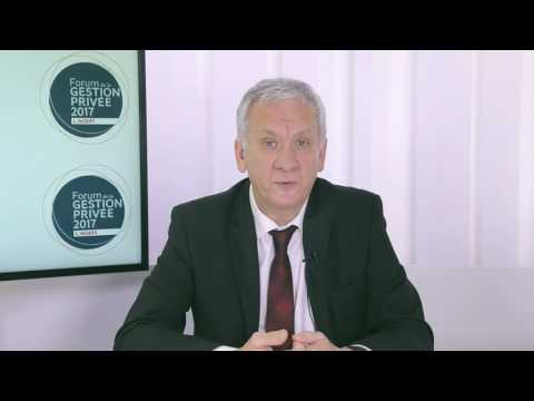 Forum Gestion Privée 2017:  Une profession en mutation forcée, Jean-François TARDIVEAU