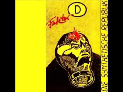 Die Synthetische Republik - Faktor D (Full Album 1984)